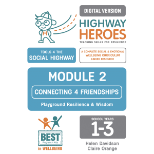 Highway Heroes DIGITAL Module 2 - Year 1 to 3